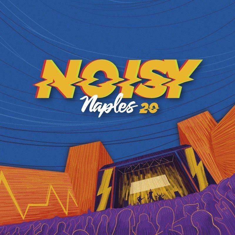 NOISY NAPLES FEST, LINE UP DELLA QUINTA EDIZIONE