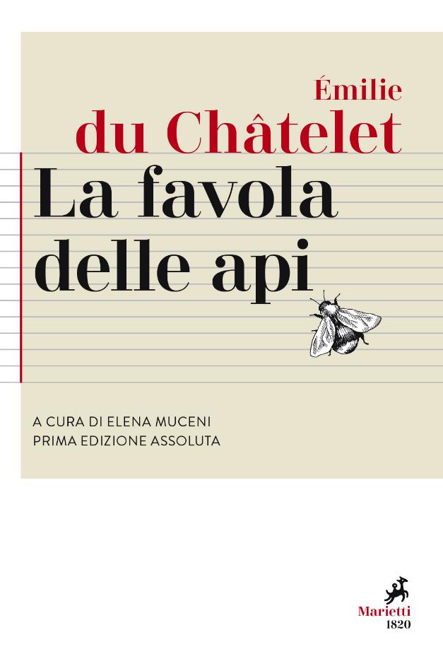"""Libri: Emilie du Chatelet, """"La favola delle api"""", esce in italia prima edizione mondiale"""